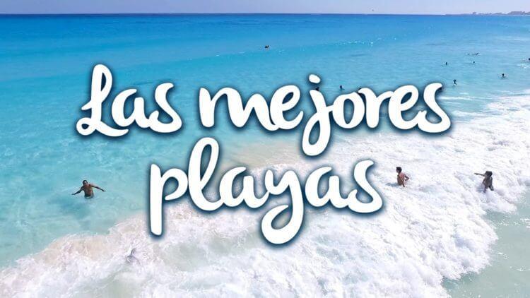 Las mejores playas de Cancún 2020