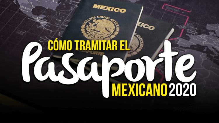 Cómo tramitar el pasaporte Mexicano por primera vez, 2020