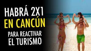 Ven a Cancún x 2