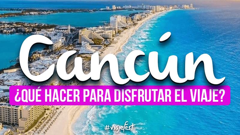 ¿Qué hacer en Cancún?
